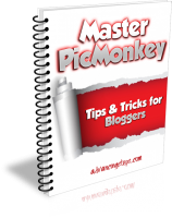 Master PicMonkey: Tips and Tricks for Bloggers