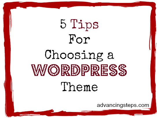 5_Tips_for_Choosing_A_WordPress_Theme
