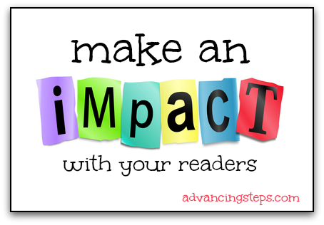 Make an Impact on Your Readers
