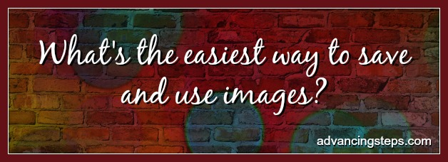 What's the easiest way to save and use images