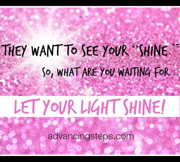 Be Yourself, Let Your Light Shine