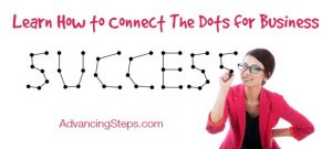 Learning to Connect the Dots: Learning the Ropes as a Business Newbie