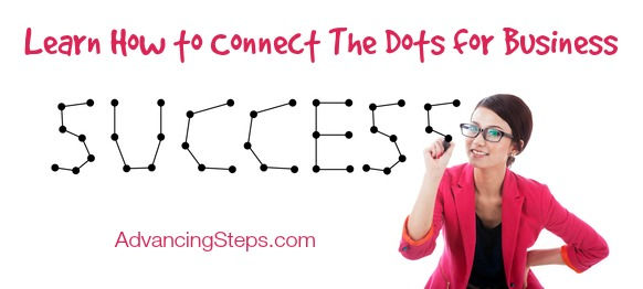 Learn to Connect the Dots for Business Success