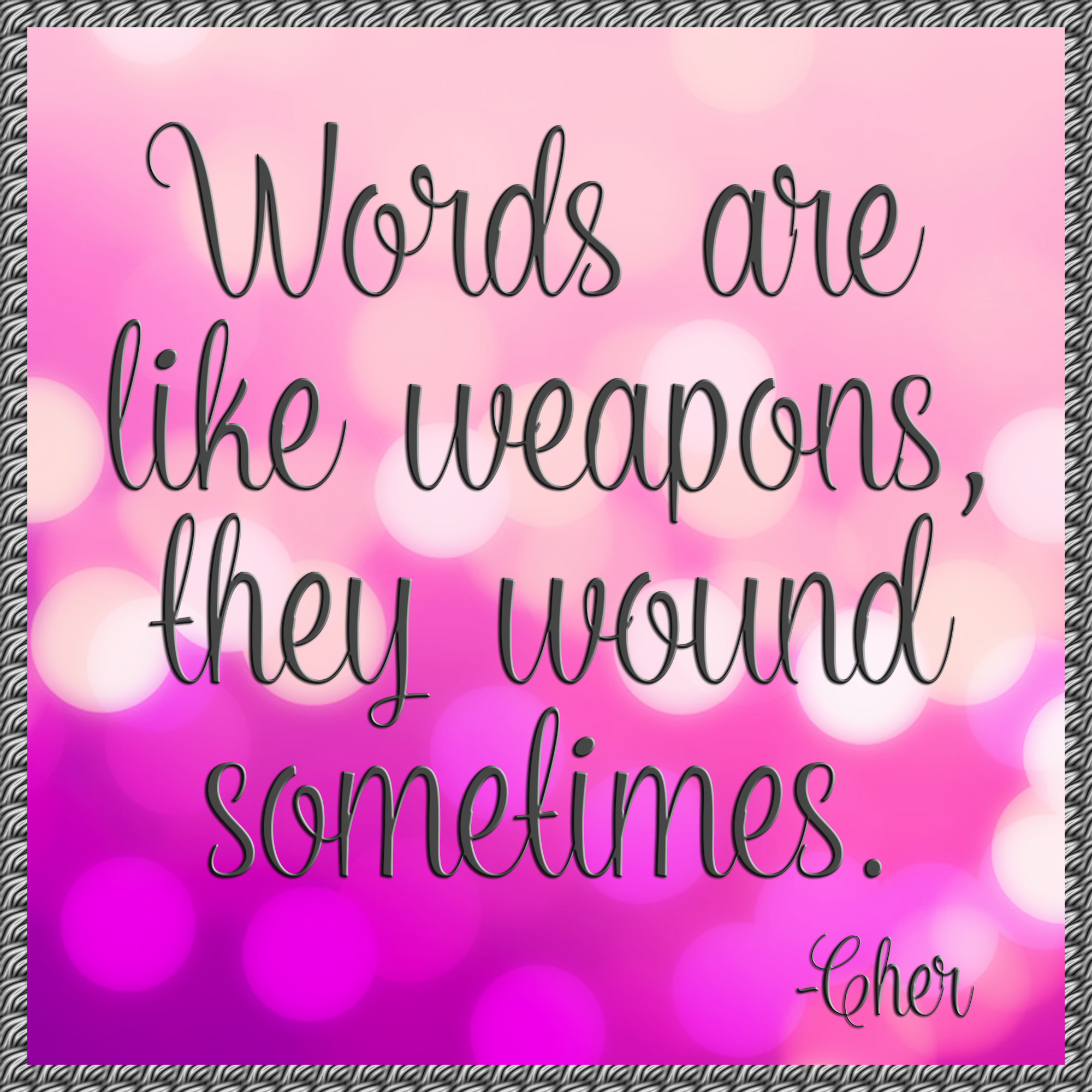 Words are like weapons they sometimes wound - quote - 021015