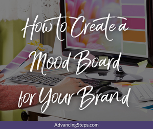 Create a Mood Board for Your Brand