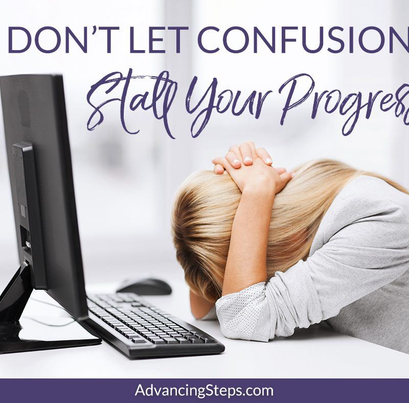 Don't Let Confusion Stall Your Progress